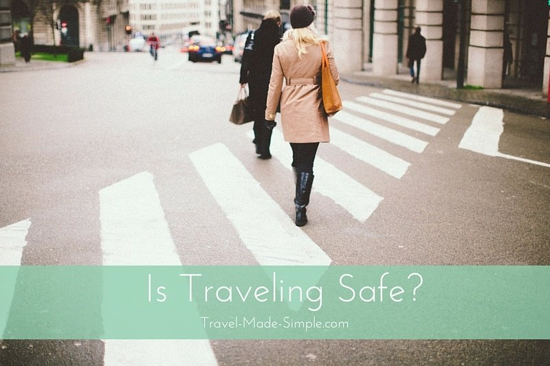Is Traveling Safe?