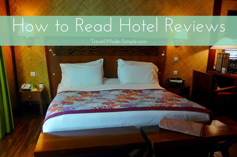 How to Read Hotel Reviews