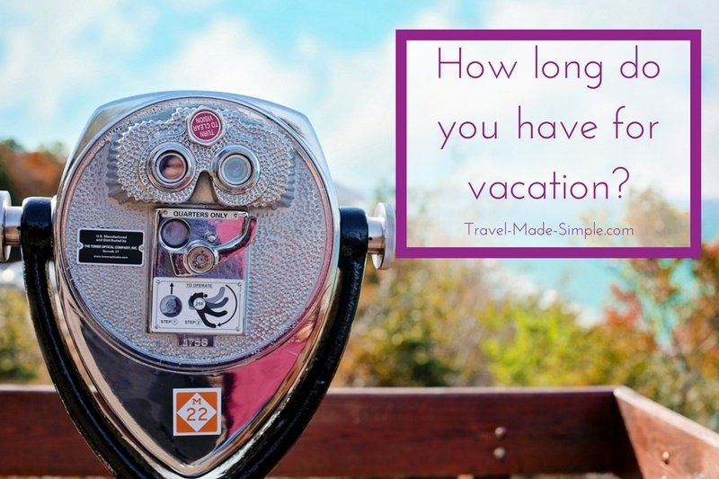 How Long Do You Have For Vacation