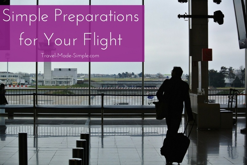 Simple Preparations for Your Flight