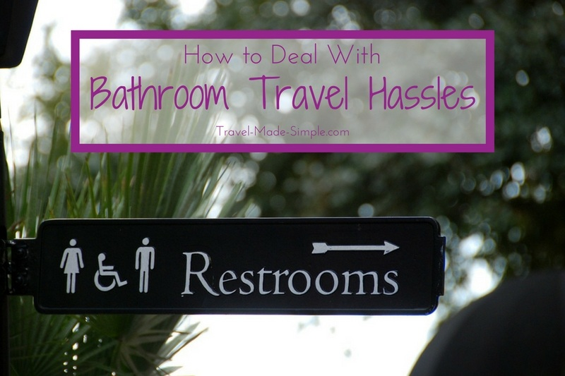 How to Deal With Bathroom Travel Hassles