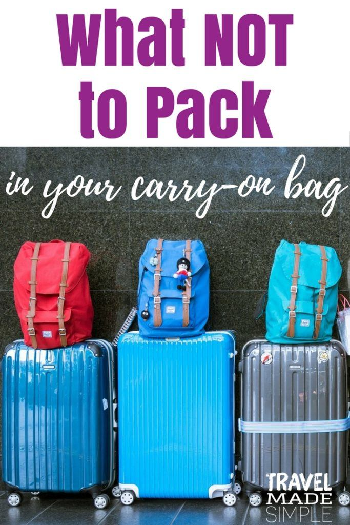4e338d4be ... bag is a guide to items that. What NOT to Pack in your carry-on