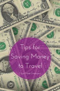 Tips for Saving Money to Travel