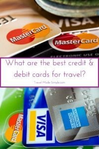 What are the best credit and debit cards for travel
