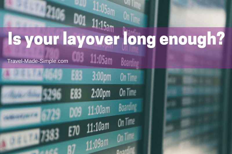 is your layover long enough