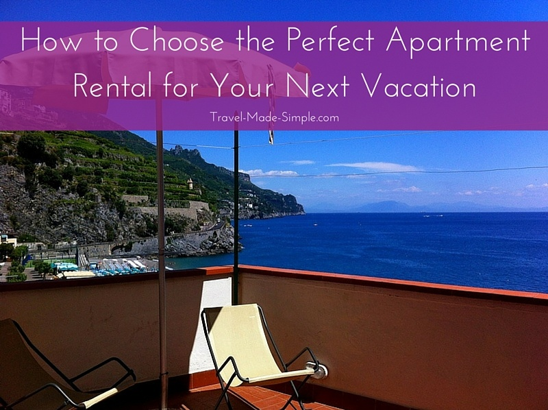 How to Choose an Apartment Rental for Your Vacation