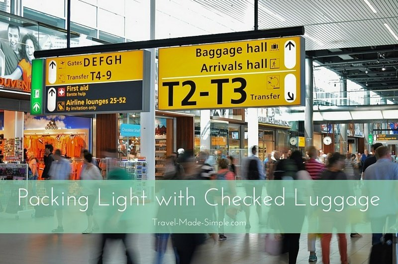 Packing Light With Checked Luggage