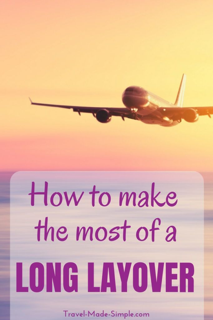 Ask these 5 Questions to Maximize a Long Layover