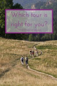 which tour is right for you