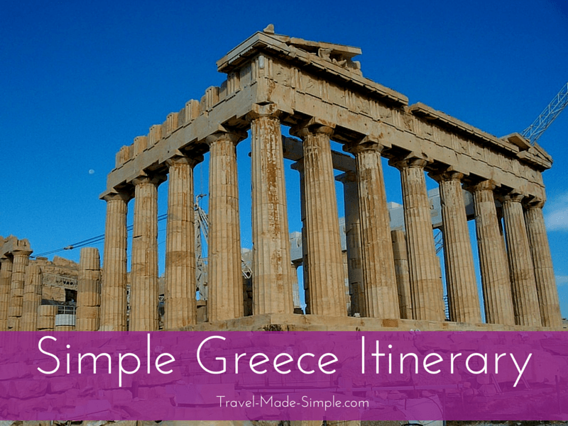 Simple Greece Itinerary Ideas For Planning One Week In