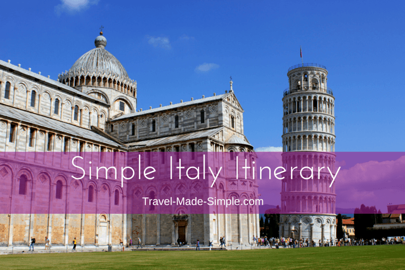 Simple Italy Itinerary: Ideas for Planning One Week in Italy