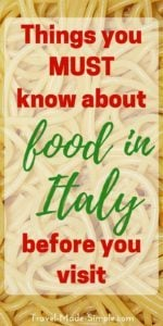 Food in Italy is an important part of the culture. Here are some things to know about eating in Italy so you can enjoy this part of your Italy vacation. Italian food | Italian cuisine | what you need to know about eating in Italy #italy #italianfood #italiancuisine #traveltips #italytips
