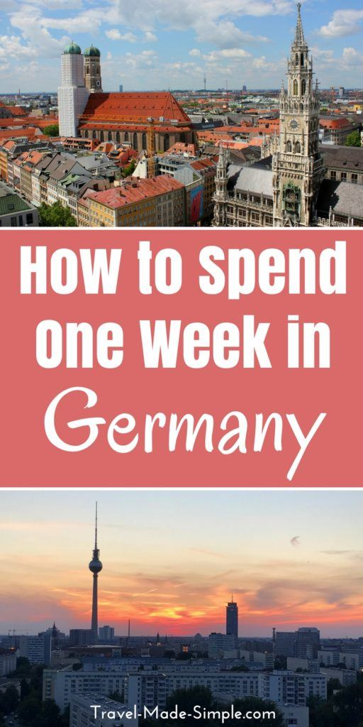 Planning Your Germany Itinerary: 4 Days, a Week, or Longer | Travel