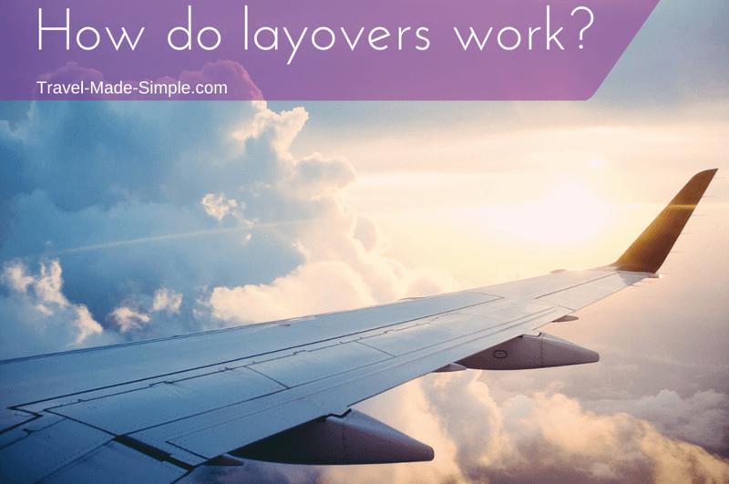 How do layovers work?