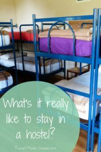 what's it really like to stay in a hostel?