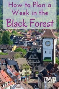 When you think of Germany, do you see fairy tale forests and coo coo clocks? That's the Black Forest in the southwest corner of Germany. Plan your trip with our 1 week itinerary in the Black Forest and beyond. #blackforest #germany #blackforestitinerary #blackforesttravelplanning #germanyitinerary #travelplanning #freiburg