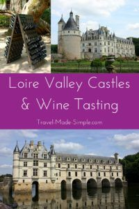 Want to see castles near Paris? Take a day tour from Paris to explore the Loire Valley castles and taste a variety of Loire Valley wine at two chateaux. France Loire Valley | Loire Valley tours | castle tours in France | Loire Valley chateaux | castles near Paris | chateau in France | Chenonceau Castle | Chambord Castle #paris #france #loirevalley