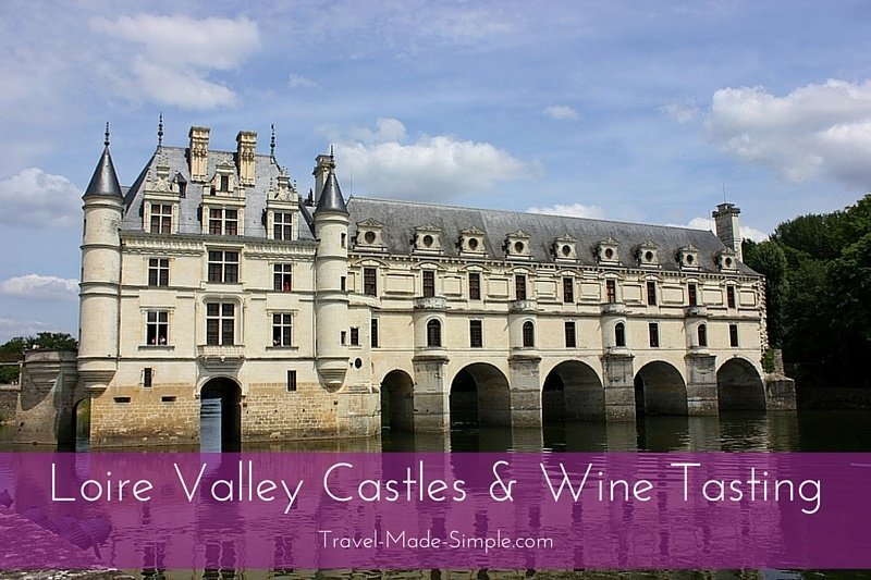 Loire Valley Castles & Wine Tasting Tour Review