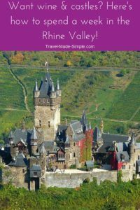 Germany's Rhine Valley is a popular region for exploring castles and wine. Use this 1 week itinerary in the Rhine Valley to make the most of your trip here. #rhinevalley #germany #rhineriver