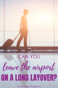 Can you leave the airport during a layover? Here are some factors to consider before planning an adventure around the city during your layover. #traveltips #travelhacks #layovers