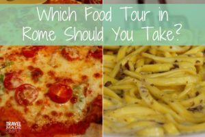 Which Food Tour in Rome Should You Take?