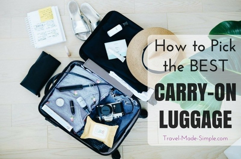 How to Pick Carry-On Size Luggage - what to look for to choose the best carry-on luggage before you buy a bag