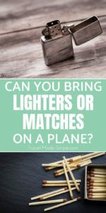 Can you bring a lighter on a plane? And can you bring matches on a plane? Learn about the security rules for flying with these fire-starting devices. #packingtips #traveltips #carryon
