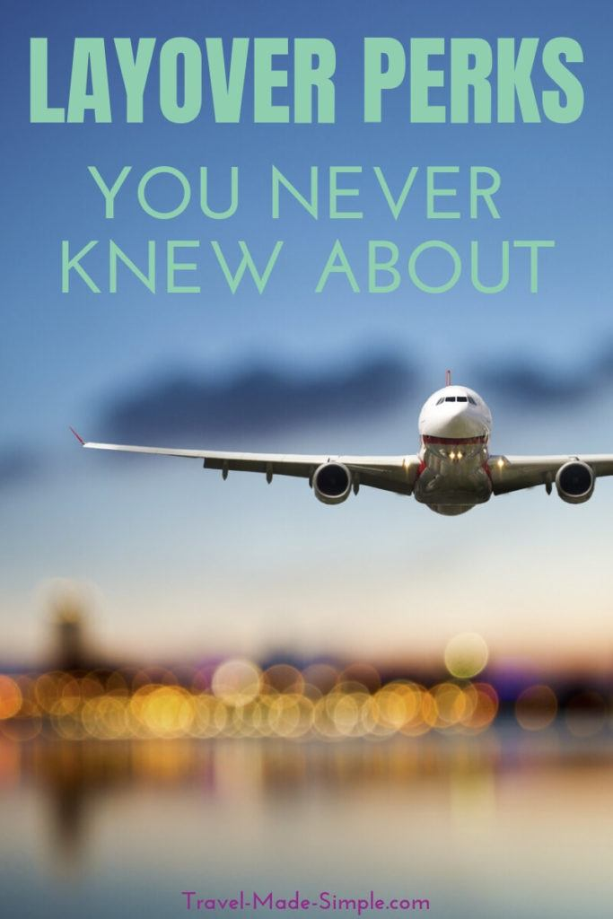 Layover Perks You Never Knew About