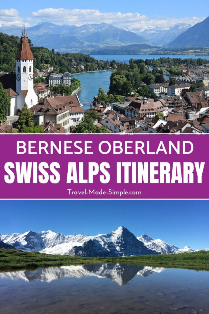 Switzerland itinerary Bernese Oberland