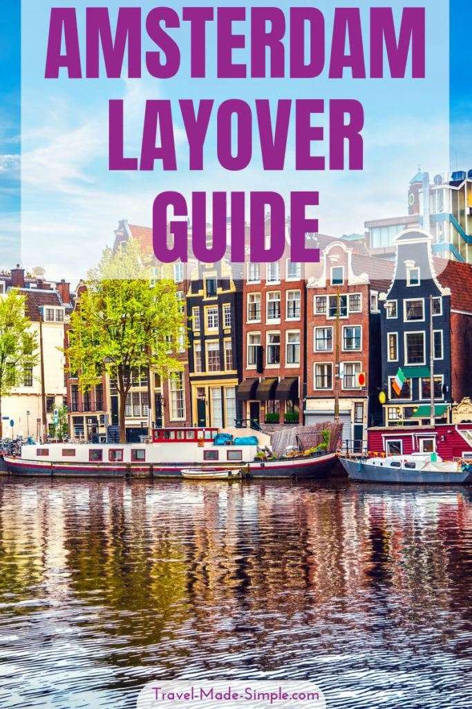 guide for a long layover in Amsterdam