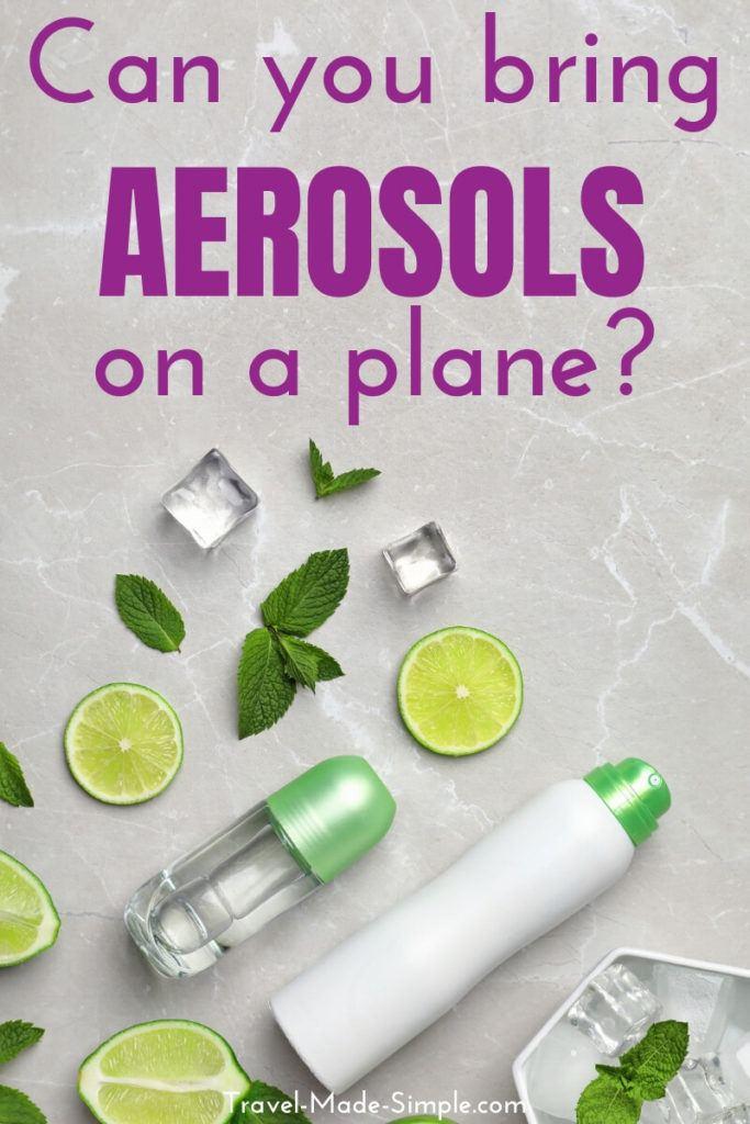 can you bring aerosols or deodorant on a plane