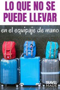 Lo que NO debes empacar en tu equipaje de mano es una guía de lo que está restringido o prohibido llevar en la maleta de mano, además de artículos que recomiendo no empacar y no llevar en el avión. #consejosdeviaje #quéempacar #trucosdeviaje #equipajedemano